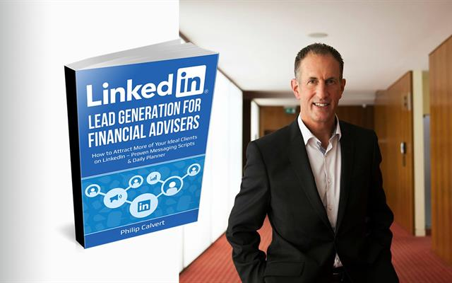 Phil Calvert Talks About LinkedIn for Financial Advisers